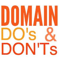 Domain Do's and Don'ts