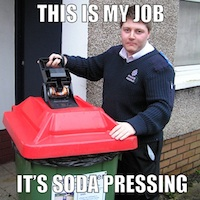 My Job is Soda Pressing Meme - Get Our Tips for Happiness at Work!