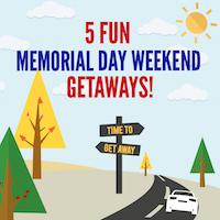Memorial Day Getaways - Memorial Day Travel Ideas