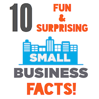 Small Business Fun Facts - Surprising Small Business Facts