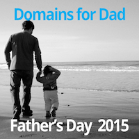 Domain Names for Father's Day : Unique Father's Day Gift Ideas - Father's Day 2015
