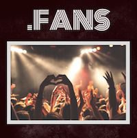 Check Out Our New Domain: .FANS Has Just Launched: Register Today - .FANS graphic
