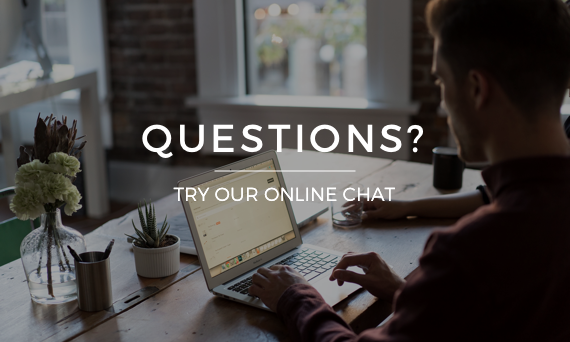 Questions? We have online chat available!