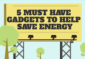 Gadgets To Save Energy - Energy Conservation Gadgets - Energy Saving Gadgets